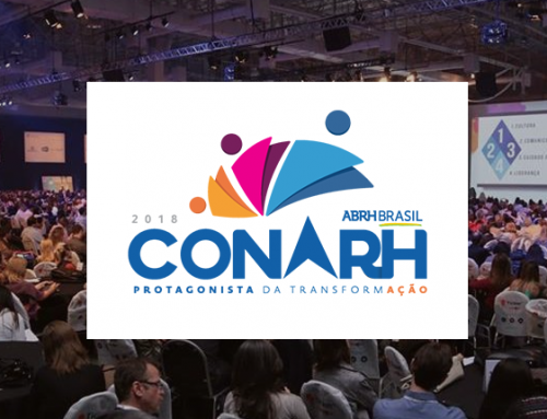 Estivemos no CONARH 2018. Seja também um Protagonista da Transformação